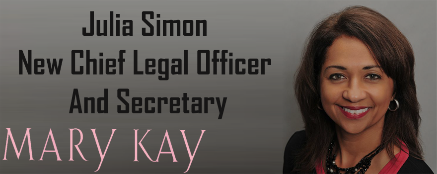 Mary kay Inc. New Chief Legal Officer and Secretary