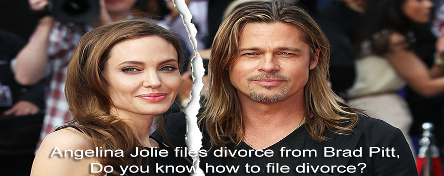 Angelina Jolie files divorce from Brad Pitt Do you know how to file divorce