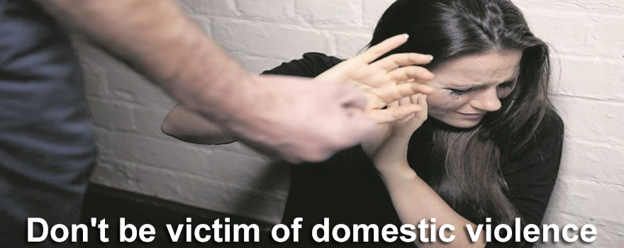 Dont be victim of domestic violence