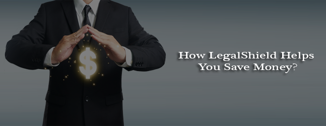 How LegalShield Helps You Save Money