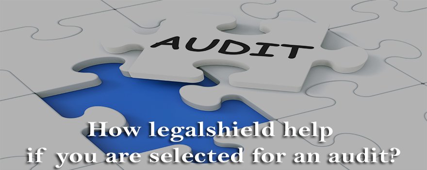 How LegalShield help if you are selected for an audit